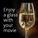 Enjoy a glass with your movie' title='Enjoy a glass with your movie