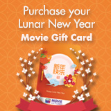 Purchase your Lunar New Year Movie Gift Cards ' title='Purchase your Lunar New Year Movie Gift Cards