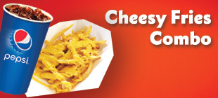 Cheesy Fries Combo