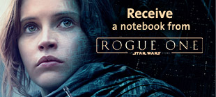 Receive ROGUE ONE: A STAR WARS STORY Notebook