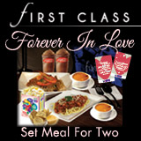 FIRST CLASS Forever In Love Set Meal for 2