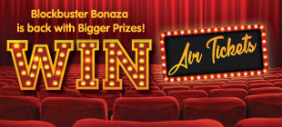 Blockbuster Bonaza: Win Air Tickets