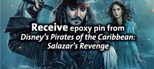 Receive epoxy pin from Pirates of the Caribbean: Salazar's Revenge