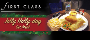 First Class Jolly Holly-day Set Meal