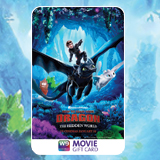 Purchase Now HOW TO TRAIN YOUR DRAGON: THE HIDDEN WORLD Movie Gift Cards