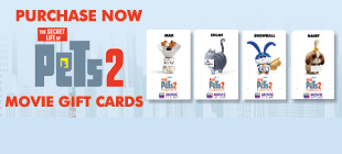Purchase your SECRET LIFE OF PETS 2 Movie Gift Cards