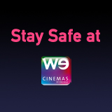 Stay Safe at WE Cinemas