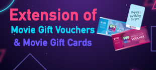 Extension of Movie Gift Vouchers & Movie Gift Cards