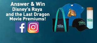 Answer & Win Disney's Raya and the Last Dragon Movie Premiums!