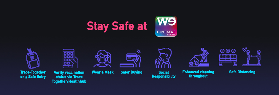 #StaySafeAtWECinemas